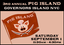 The 3rd Annual Pig Island comes to NYC's Governor Island