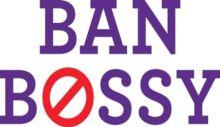http://deathandtaxesmag.wpengine.netdna-cdn.com/wp-content/uploads/2014/03/ban-bossy.jpg